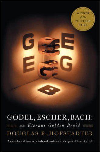 Gödel, Escher, Bach: An Eternal Golden Braid: Douglas R. Hofstadter: 9780465026562: Amazon.com: Books