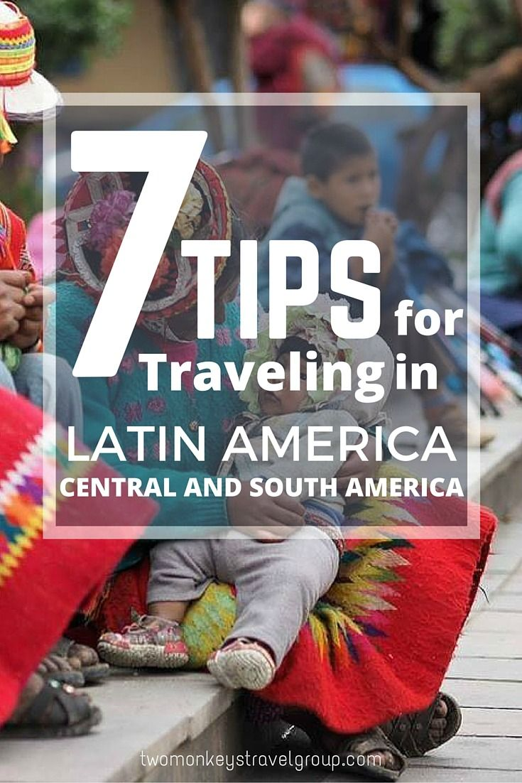 7 TIPS FOR TRAVELING IN LATIN AMERICA – CENTRAL AND SOUTH AMERICA. Latin America is an incredible place, like a collection of different worlds all stitched together into a tapestry of cultures, traditions, history and natural and man-made catastrophes, all of which have shaped the continent into what it is today. There is something very different about traveling in Latin America. #LatinAmerica #TwoMonkeysTravelGroup