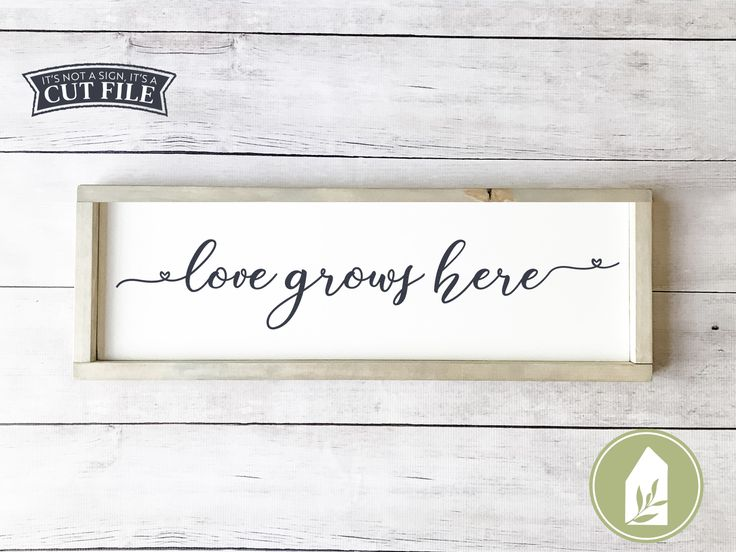 Download Love Grows Here SVG   Home SVG   Farmhouse Sign Design ...