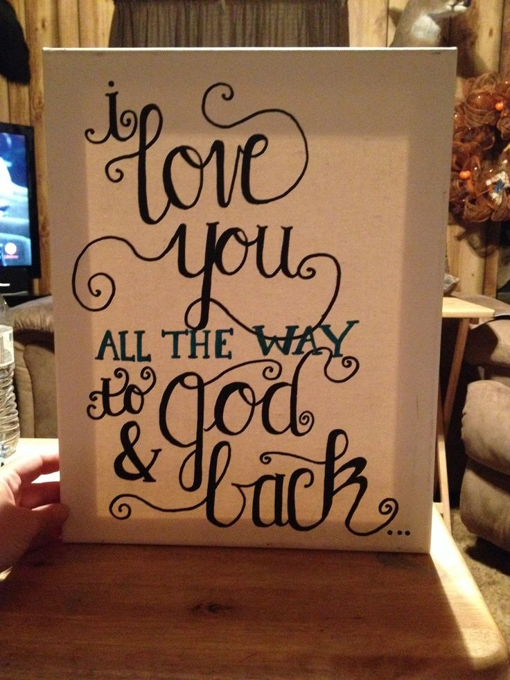 Love quote canvas Art class Pinterest I will love