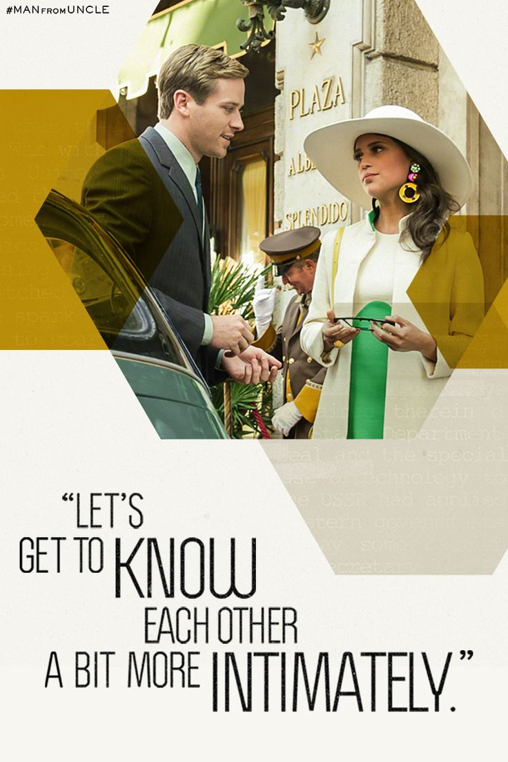 """Let's get to know each other a bit more intimately."" - Illya Kuryakin (It's important...for the mission.) 