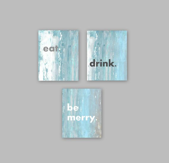 Eat Drink Be Merry Abstract Wall Art Light Sky Blue Teal White Brown Grey Modern Home Decor Contemporary Kitchen Dining Room Art Typography on Etsy, $45.00