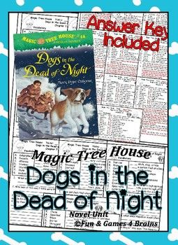 This 45 page novel unit is for the Magic Tree House book, Dogs in the Dead of Night by Mary Pope Osborne. There is a page for every chapter that covers vocabulary and comprehension. There are 4 vocabulary quizes (ch 1-3qz, ch 4-6qz, ch 7-8qz, and ch 9-10qz) At the end there is a sequencing cut-n-paste activity, a Character Trait matching page, and a response to reading prompt.