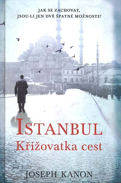 Joseph Kanon | Istanbul: křižovatka cest