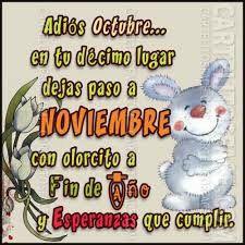 Adiós octubre  bienvenido   noviembre