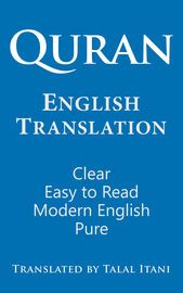 Quran English Translation. Clear, Easy to Read, in Modern English. | http://paperloveanddreams.com/book/912907728/quran-english-translation-clear-easy-to-read-in-modern-english | Perhaps the best Quran English translation. It is clear, easy to read, and very faithful to the Arabic original. It closely follows the Arabic text, and often reminds the reader of the Arabic original. It uses today's English language, and today's English vocabulary, thus it is easy to read and understand. The flow…