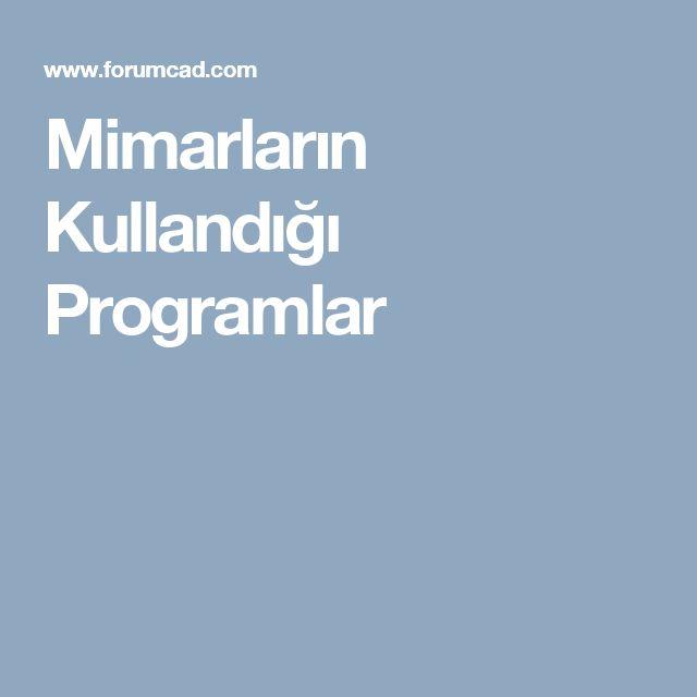 Mimarların Kullandığı Programlar