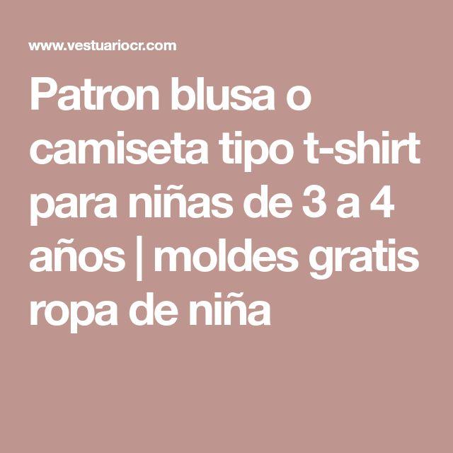 Patron blusa o camiseta tipo t-shirt para niñas de 3 a 4 años | moldes gratis ropa de niña
