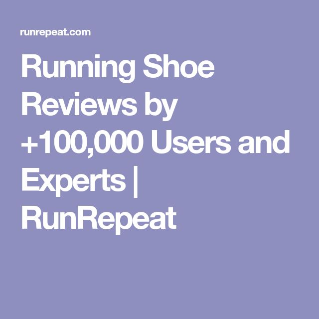 Running Shoe Reviews by +100,000 Users and Experts | RunRepeat