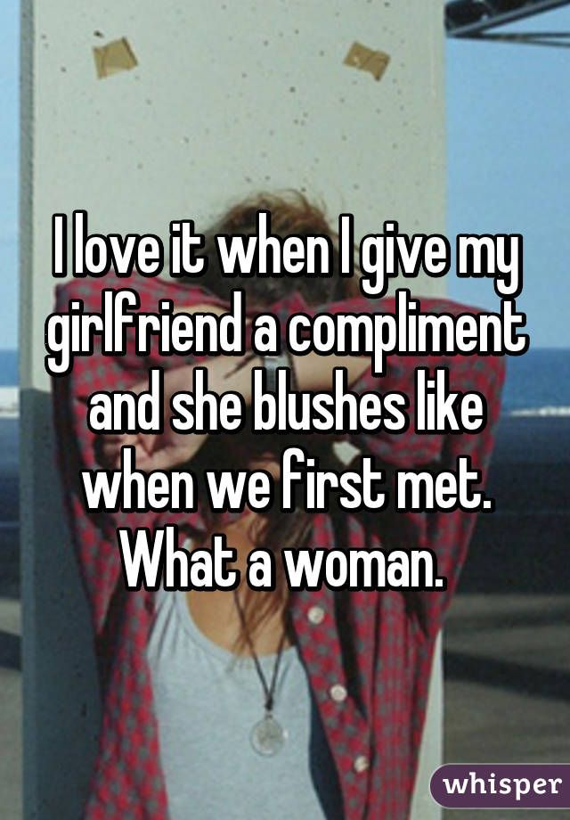 Whisper App. Confessions from guys on what they love about their girlfriends.