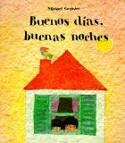 Spanish books for kids: This beautiful book by Michael Grejniee follows two children through their day using opposites. Practical Spanish vocabulary is supported by illustrations, and the meaning of each simple sentence is reinforced by the contrast to the opposite. The picture book includes Spanish vocabulary and structures that I always teach in the first weeks of Spanish lessons for children. #Kids books in Spanish http://spanishplayground.net/buenos-dias-buenas-noches/