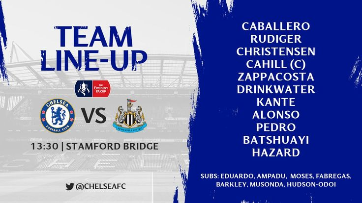 Live Stream: Chelsea Vs Newcastle FA Cup 4th Round