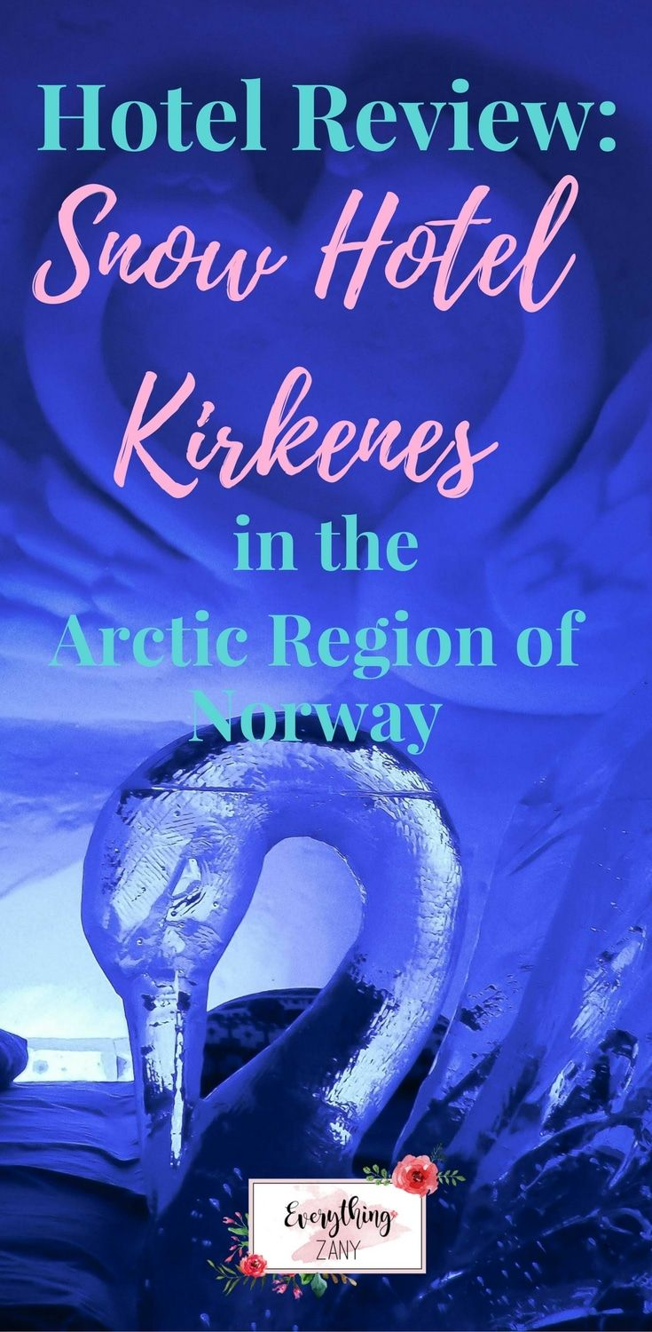 Hotel Review Snow Hotel Kirkenes in the Arctic Review Norway