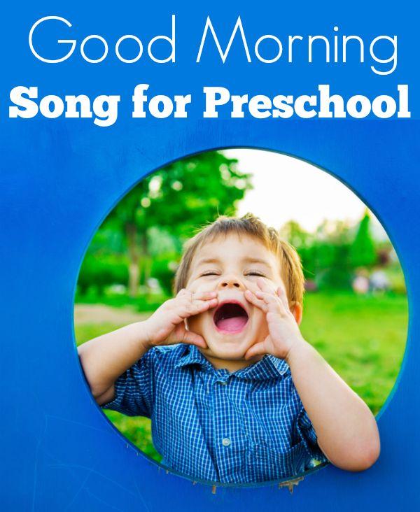 Good Morning Song For Preschool - Lyrics & Video