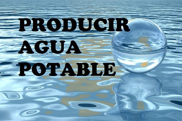 PRODUCCION DE AGUA POTABLE.