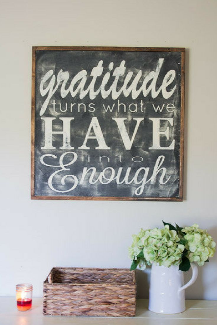 Gratitude Turns What We Have Into Enough Love This Quote Wood