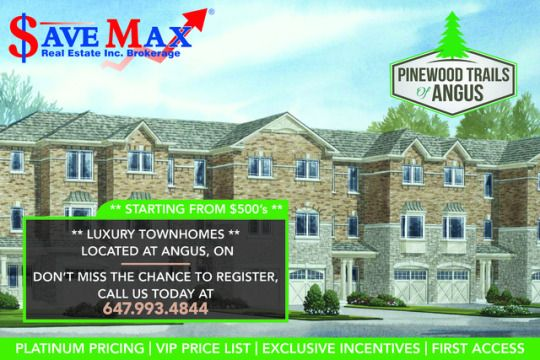 EXCLUSIVE VIP SALES EVENT TONIGHT 6PM-8PM ✅ONLY 8 LUXURY TOWNS AVAILABLE IN ANGUS STARTING FROM MID$500s ✅ASSIGNMENT OPTION AVAILABLE ✅SIGNING EVENT IN MISSISSAUGA ✅BRING YOUR VALID GOVT ID AND CHQ BOOK TO REGISTER, CALL US AT 647.993.4844 TODAY!
