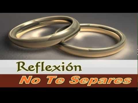 Ama a tu pareja - Reflexiones para Matrimonios - Cuida a tu pareja - YouTube