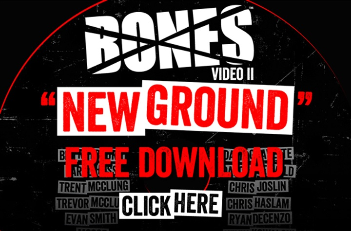 La deuxième vidéo tant attendue de la marque Bones Wheels intitulée Bones New Ground vient de sortir ce vendredi 15 février 2013. Disponible en streaming HD sur Youtube, en free direct download (liens de téléchargement direct gratuit de la vidéo Bones New Ground video 2) et en plusieurs formats vidéos via torrent. #bones #boneswheels #boneswheel #newground #bonesnewground #newgroundbones #skate #skateboard #skatevideo