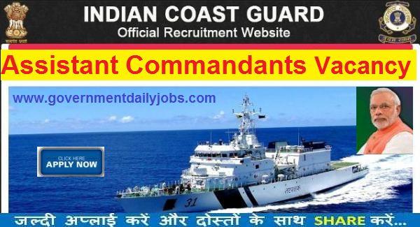Indian Coast Guard Recruitment 2016 Assistant Commandant Vacancy