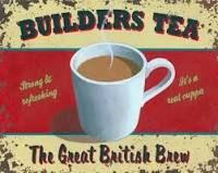 https://www.quora.com/What-is-builders-tea