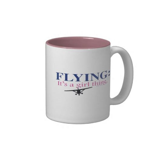 FLYING: ITS A GIRL THING by Flying Diva Mary Ford Mugs