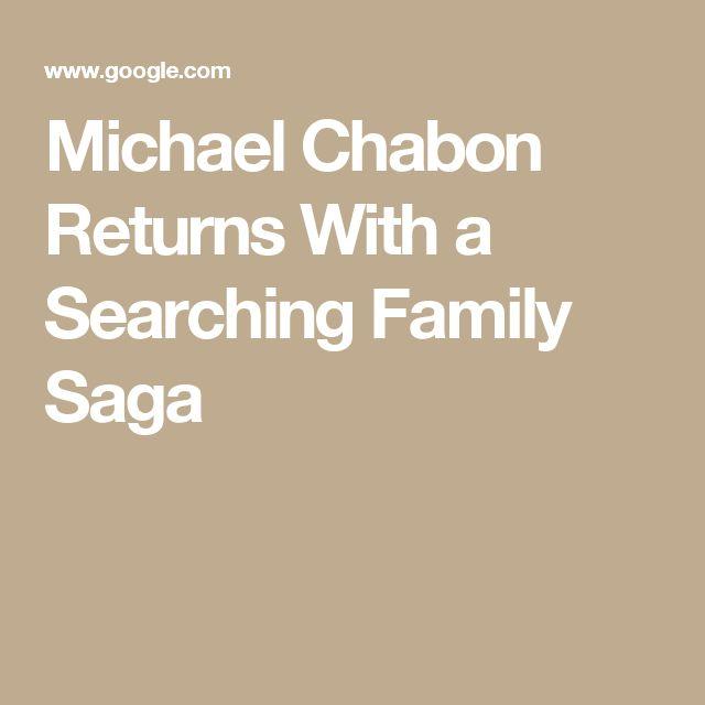 Michael Chabon Returns With a Searching Family Saga