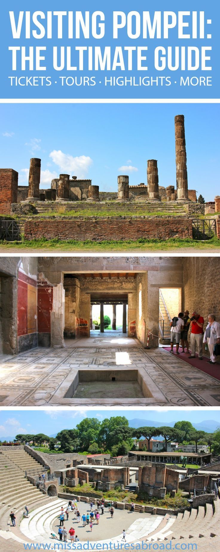 The Ultimate Guide To Visiting Pompeii | Miss Adventures Abroad