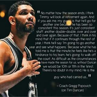 Words by Spurs Coach Gregg Popovich on Tim Duncan.