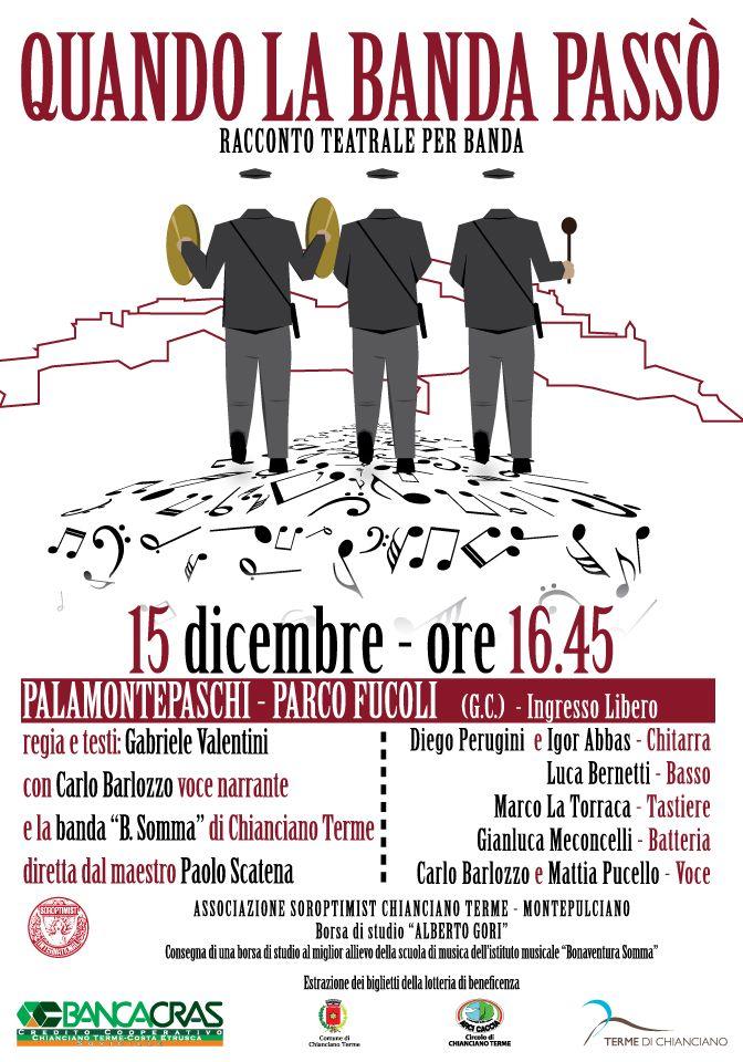 QUANDO LA BANDA PASSÓ - Racconto teatrale per banda - 15 Dicembre Palamontepaschi
