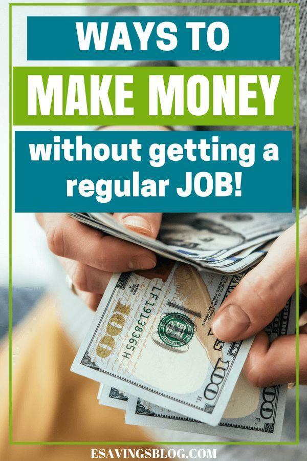 How To Make Money Not Having A Job