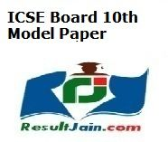 Council for Indian School Certificate Examinations (CISCE) or Indian Certificate of Secondary Education Examination (ICSE) is likely to upload the ICSE Board 10th Model Paper 2016 for Class 10th and 12th to know the guessing papers and important questions for their upcoming exams.