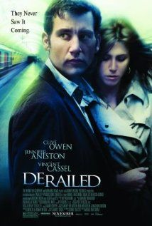 Derailed (2005) When two married business executives having an affair are blackmailed by a violent criminal, the two must turn the tables on him to save their families.