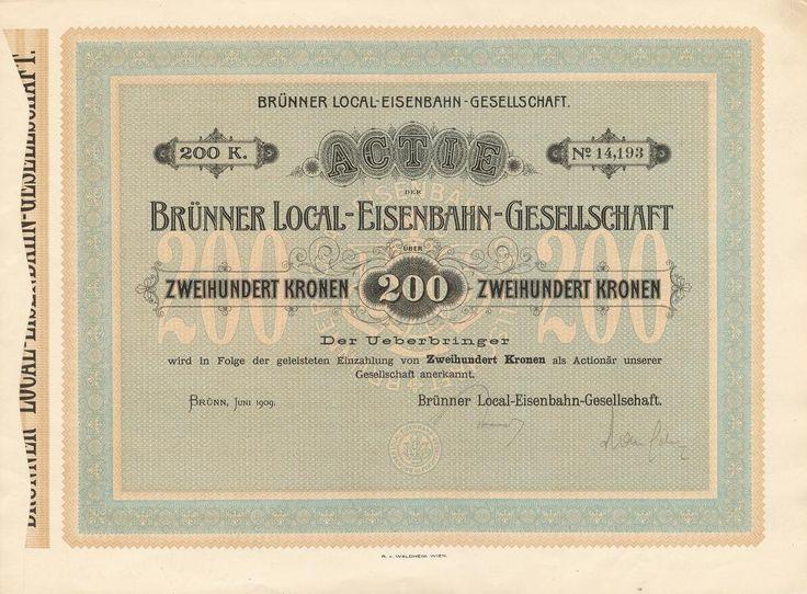 Brünner Local-Eisenbahn-Gesellschaft (Společnost Brněnské místní dráhy). Akcie na 200 Korun. Brno, 1909.