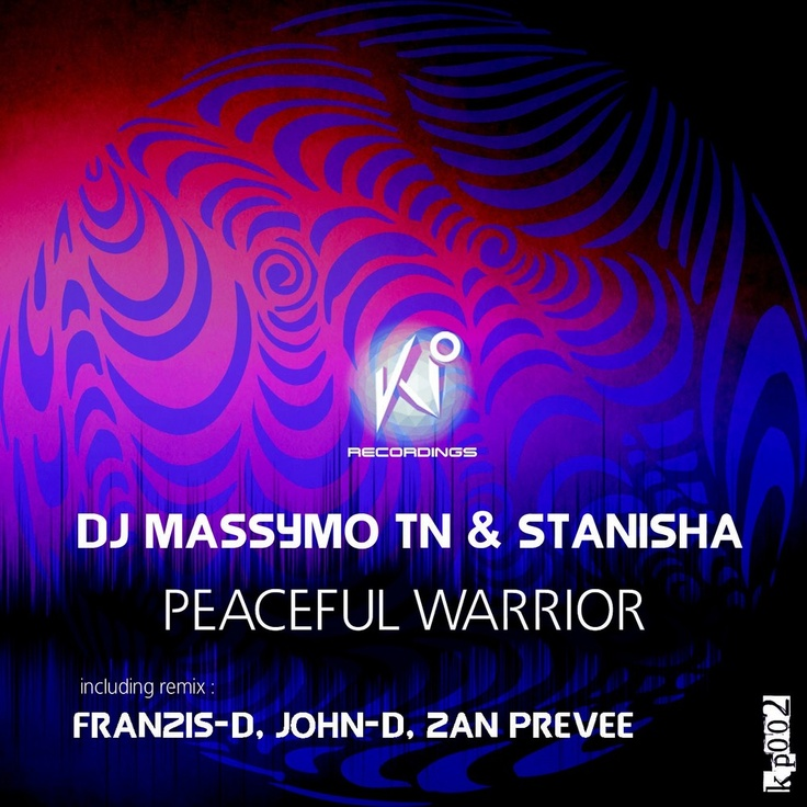 We are very proud to present to you the fantastic new DJ MASSYMO TN & STANISHA Single 'PEACEFUL WARRIOR'. This single journey features 3 remixes with FRANZIS-D,JOHN-D,ZAN PREVEE.