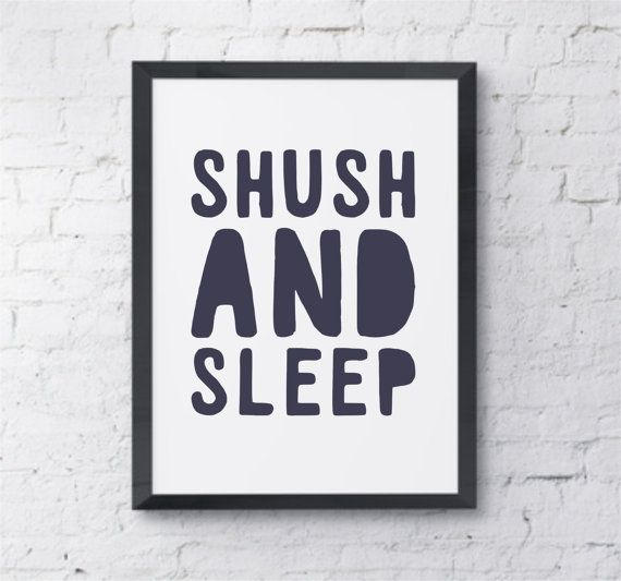 Shush And Sleep  Typography print / Bedroom decor by NaturesPals