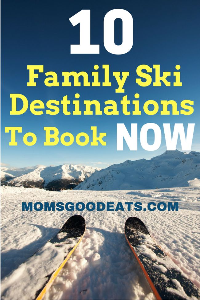 Planning a family ski trip? These are the 10 best ski resorts and ski town for travelers with kids.