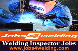 Welding Jobs | Jobs4welding | All Area Welding Jobs: Welding Inspector Jobs