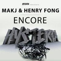 Encore by MAKJ & Henry Fong by House.NET on SoundCloud