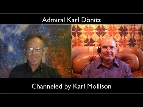 Admiral Karl Dönitz Channeled by Karl Mollison 28Sept2017