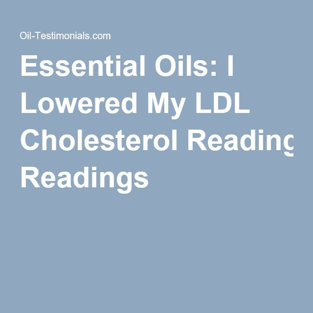 Essential Oils: I Lowered My LDL Cholesterol Readings
