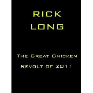 Great Chicken Revolt of 2011 (Kindle Edition)  http://balanceddiet.me.uk/lushstuff.php?p=B006LKOABS  B006LKOABS