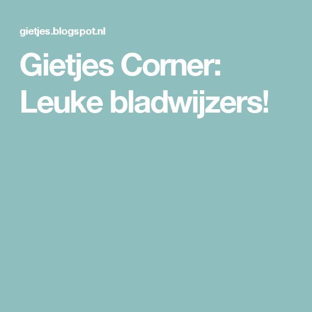 Gietjes Corner: Leuke bladwijzers!