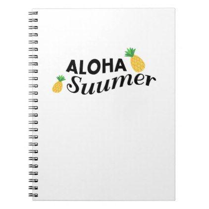 Aloha Summer time Fruit Funny Pineapple Notebook - holidays diy custom design cyo holiday family