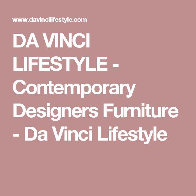 DA VINCI LIFESTYLE - Contemporary Designers Furniture - Da Vinci Lifestyle
