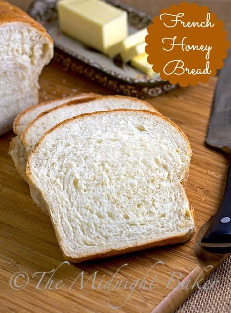 French Honey Bread, conventional and bread machine directions included