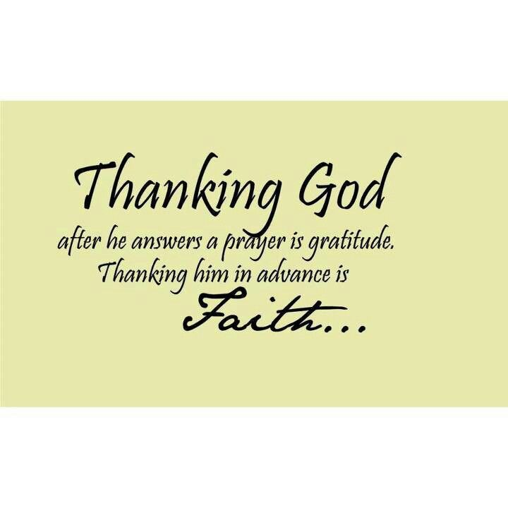 Thanking God   Quotes   Pinterest   Faith, Thank You Lord ...