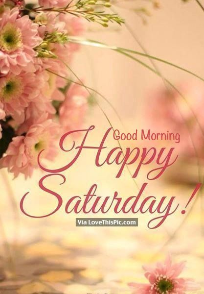 Have a great day Beautiful. Make it amazing....
