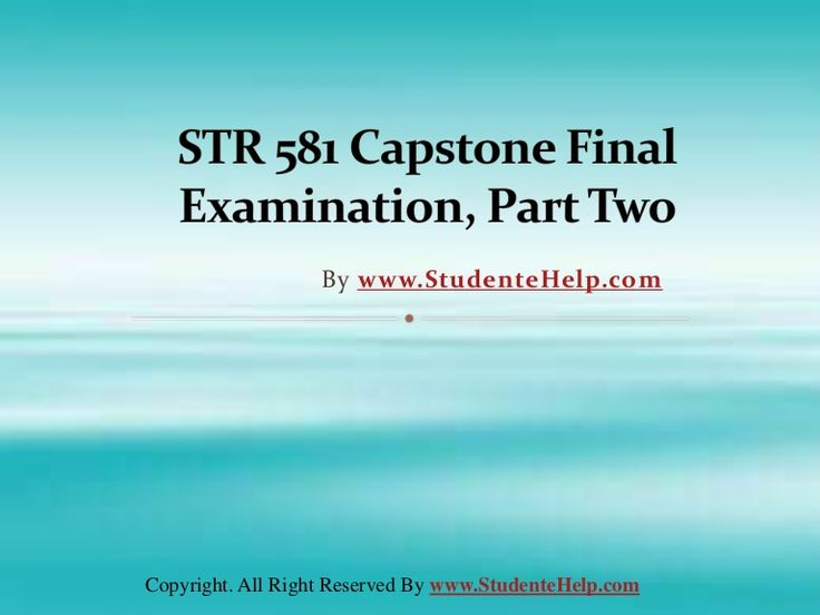 Make your dream to Ace your exams a reality. Experience the easiest way to handle exam pressure with the good tutorial like us. StudenteHelp.com provide STR 581 Capstone Final Exam Part Two Latest Question Answers and Entire Course question with answers LAW, Finance, Economics and Accounting Homework Help, UOP course Individual Assignment, UOP Course Tutorial, Final Exam Study Guides, individual assessment etc. visit us to learn more!