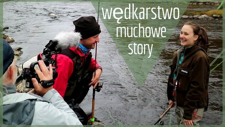 Wędkarstwo muchowe means fly fishing and this is a lost episode from a wedkarski trip.